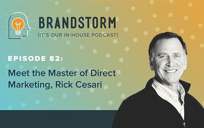 Episode 82: Meet the Master of Direct Response Marketing, Rick Cesari